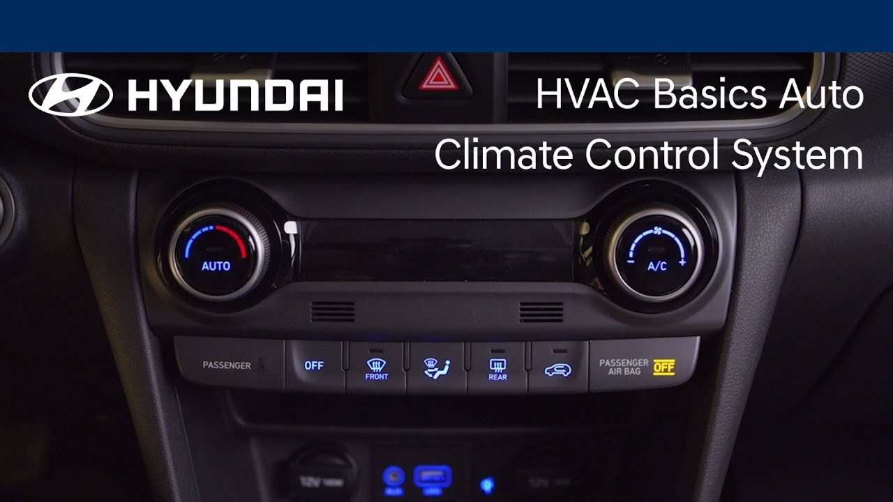 What Is Climate Control >> Understanding The Auto Climate Control System Hyundai Youtube