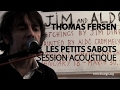 Download #851 Thomas Fersen  - Les petits sabots (Session Acoustique) MP3 song and Music Video