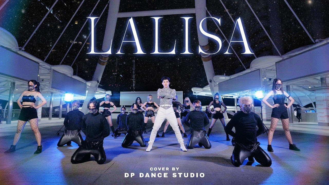 LISA - 'LALISA' Dance Cover By DP Dance Studio from THAILAND
