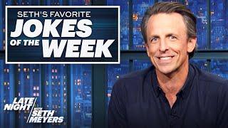 Seth's Favorite Jokes of the Week: Trump's Town Hall, Fox & Friends