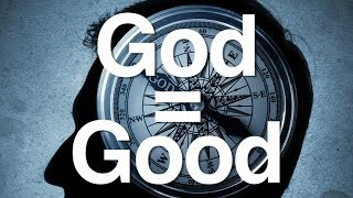 Is God the same as Moral Goodness?