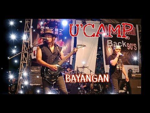 BAYANGAN - U'CAMP ( PANGGUNG KALI JODOH )