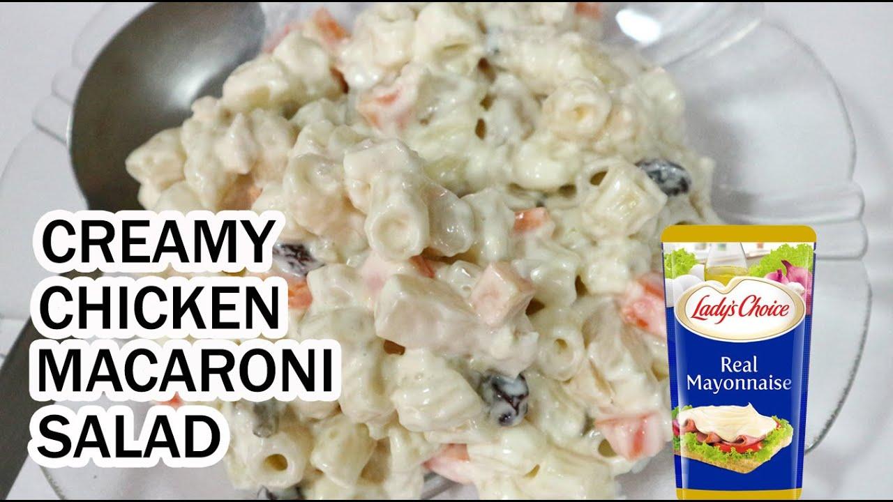 Creamy Chicken Macaroni Salad How To Make Chicken Macaroni Salad Lady S Choice Macaroni Salad Youtube