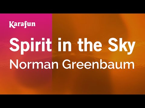 Karaoke Spirit In The Sky - Norman Greenbaum *