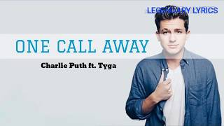 Charlie Puth – One Call Away (Lyrics) ft. Tyga