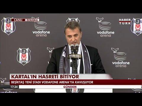 Fikret Orman Vodafone Arena açılışında konuştu