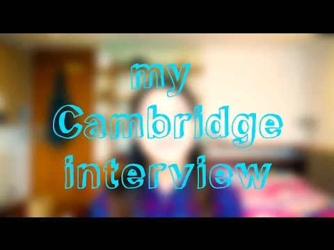 My Cambridge Interview