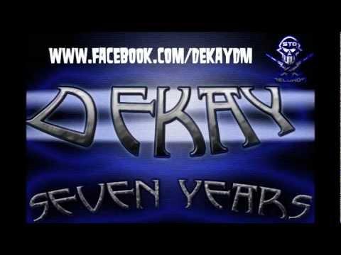 Dekay- Seven Years