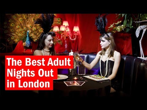 The Best Adult Nights Out in London | City Secrets | Time Out London
