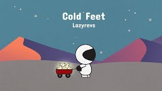 Official 'Cold Feet' video by Lazyrevs Find more from Lazyrevs: Spo...