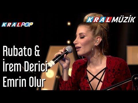 Emrin Olur - Rubato & İrem Derici