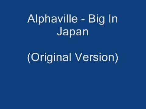 Alphaville - Big In Japan (Original Version).mp4
