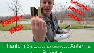 Phantom 3 Range Test 3 Scenarios with Parabolic Antenna Range Booster