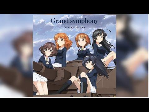 【フル歌詞付きPV】『Grand symphony』佐咲紗花 『ガールズ&パンツァー 最終章』OP主題歌