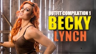 Becky Lynch Outfit Compilation 1