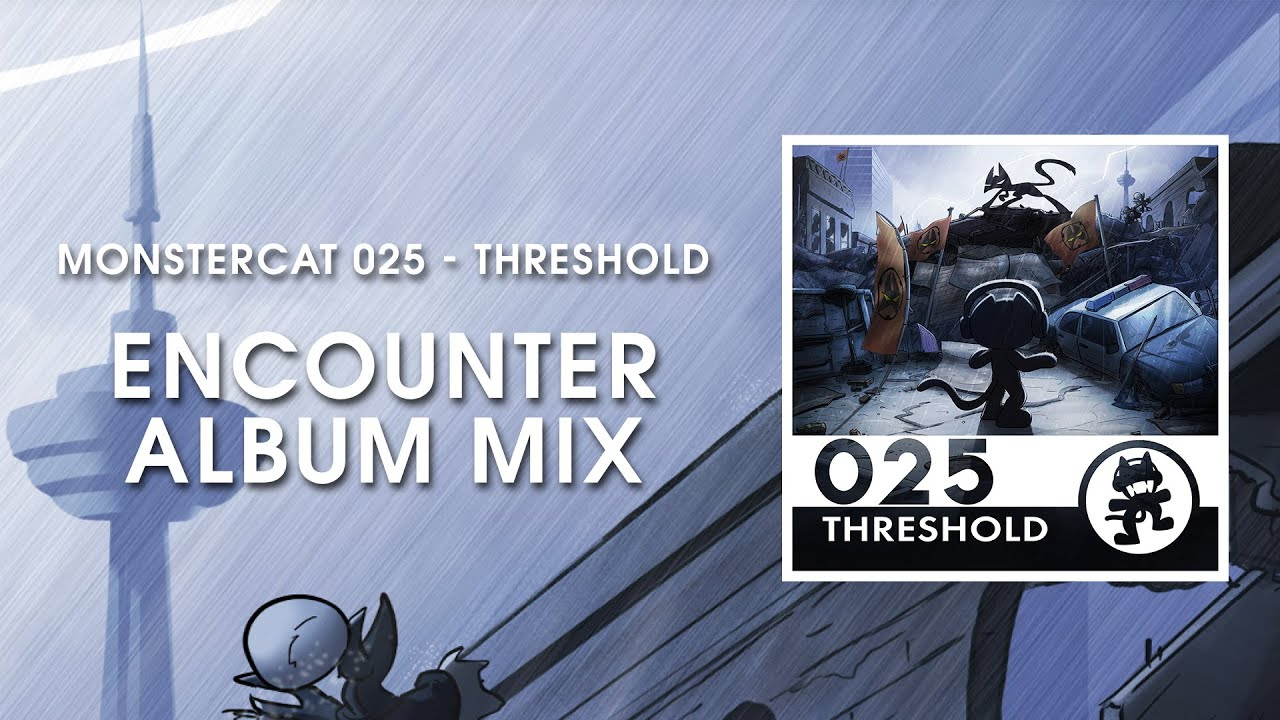 Monstercat 025 threshold encounter album mix 1 hour of monstercat 025 threshold encounter album mix 1 hour of electronic music youtube ccuart Image collections