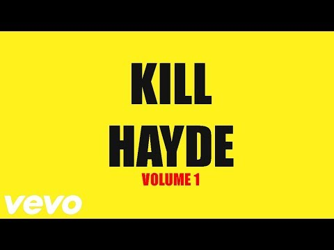 Kill Hayde Vol. 1: The Film
