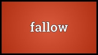 Fallow Meaning