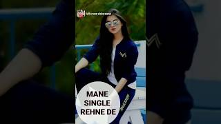 ||Papa Single Rehne de|| girls status ||Full Screen Video Status||
