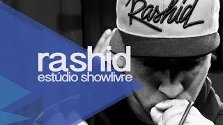 Rashid no Estúdio Showlivre 2013 - Apresentação na íntegra