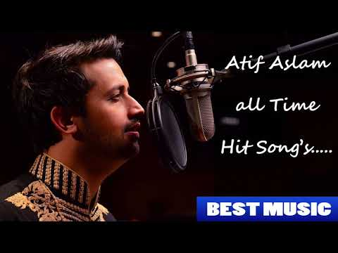 Atif Aslam all time hit songs  Audio Jukebox  Best Atif Aslam Songs Non Stop