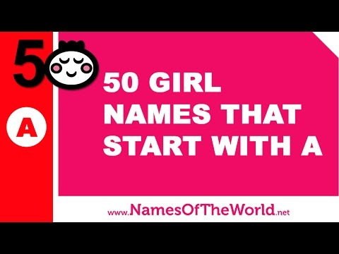 50 girl names that start with A  - the best baby names - www.namesoftheworld.net