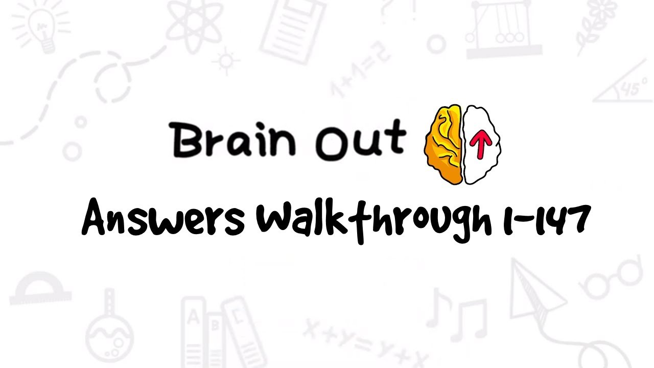 Brain Out Can You Pass It Level 1 147 Answers Walkthrough Youtube