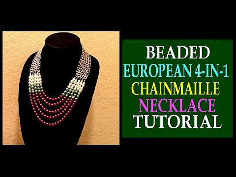 BEADED EUROPEAN 4-IN-1 CHAINMAILLE STATEMENT NECKLACE  TUTORIAL | JEWELRY DESIGN | DIY