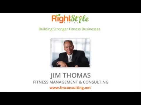Jim Thomas Interview with RightStyle / How to Succeed in the Fitness Business