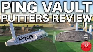 PING VAULT PUTTERS REVIEW