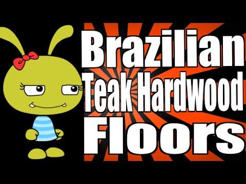 Brazilian Teak Hardwood Floors Cleaning & Care
