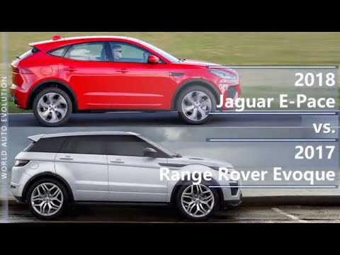 2018 Jaguar E-Pace vs 2017 Range Rover...