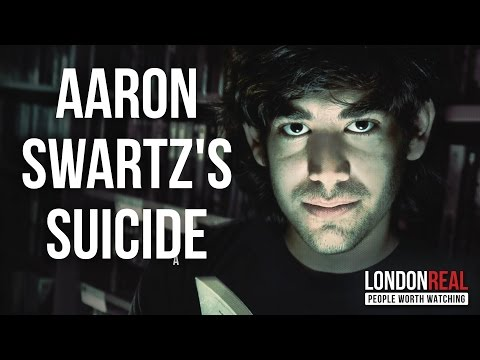 THE SUICIDE OF AARON SWARTZ   Cory Doctorow on London Real