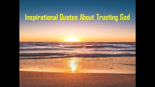 Inspirational Quotes About Truṡting God