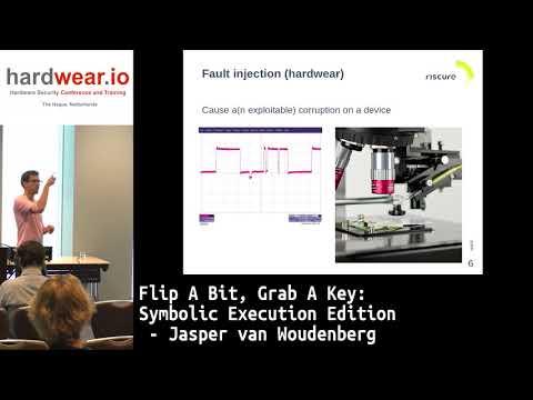 hardwear.io 2017:- Flip A Bit, Grab A Key: Symbolic Execution Edition by Jasper van Woudenberg