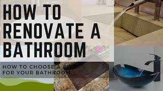 How to Renovate a Bathroom | How to Choose a Bathroom Sink