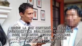 Video: #Fue el golpe: piden que se esclarezca la muerte del periodista en Bolivia Sebastián Moro