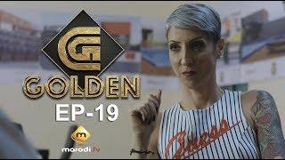 Série - GOLDEN - Episode 19 - VOSTFR
