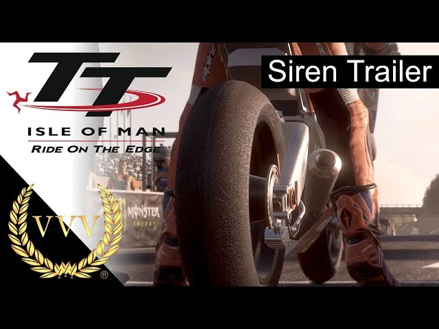Isle of Man TT - Siren Trailer