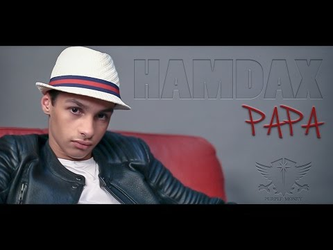 Hamdax - Papa (Clip Officiel)