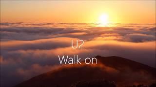 U2 Walk On - Lyrics