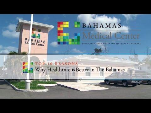 Bahamas Medical Center: Top Ten Reasons to Get Better in Bahamas