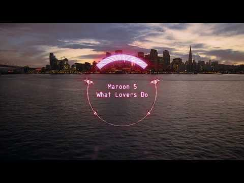 Maroon 5 - What Lovers Do ft. SZA - (Extended)