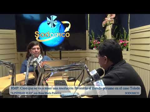 RMP: Creo que se va a tener una resolución favorable al Estado peruano en el caso Toledo