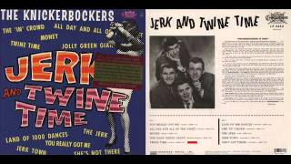 THE KNICKERBOCKERS - TWINE TIME