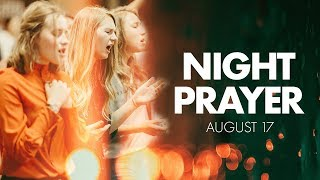 Night Prayer | August 2018