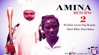 AMINA RETURNS 2 -   NigeriaN Nollywood movie