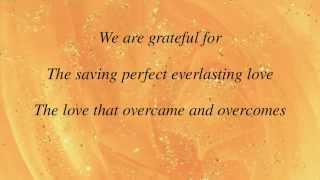 Brad & Rebekah - Oh Such Love - with lyrics