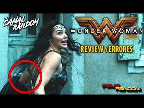 Errores de peliculas Wonder Woman Critica y Fallos WTF PQC La Mujer maravilla
