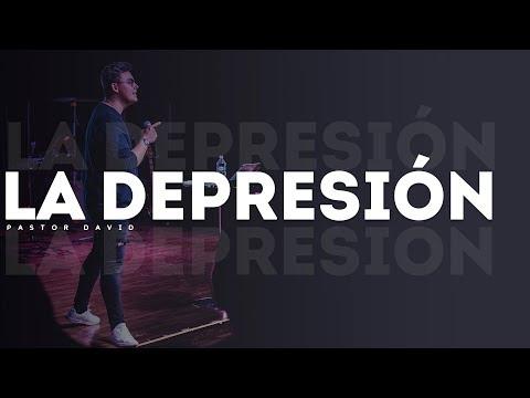 La depresión - Pastor David Chaparro